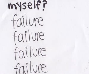failure, quotes, and sad image