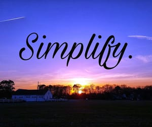 calm, life, and simplify image