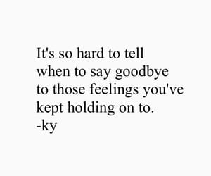 goodbye, let go, and love quotes image