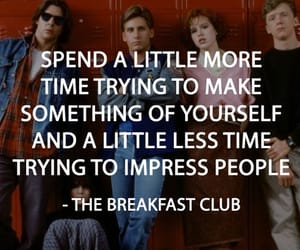 quote, The Breakfast Club, and Breakfast Club image