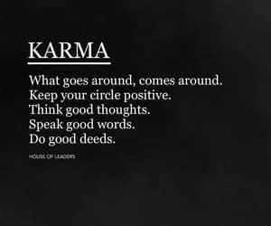 karma, comes around, and goes around image
