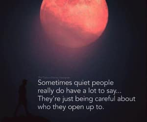 be careful, opening up, and quiet people image