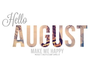August, welcome, and month image