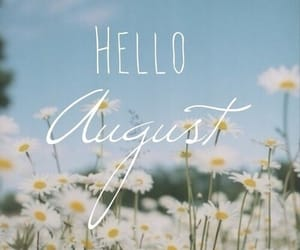 August, hello, and july image