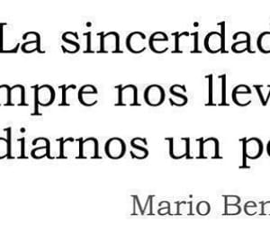 frases, mario benedetti, and sinceridad image