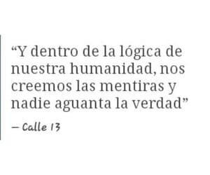 frases, calle 13, and lies image