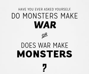 monster, war, and quotes image