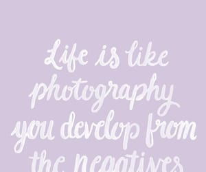 life, quotes, and photography image
