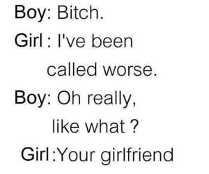 bitch, boy, and girlfriend image