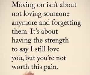 advice, quote, and moving on image