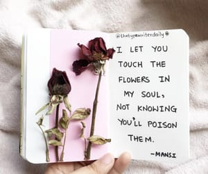 Dead Flowers, words, and flowers image