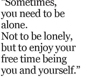 alone, quotes, and enjoy image