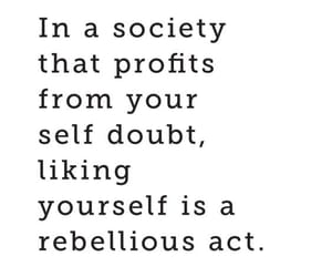 quote, selflove, and rebellious image