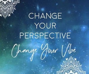 change, perspective, and vibe image