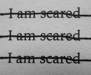 scared, aesthetic, and quotes image