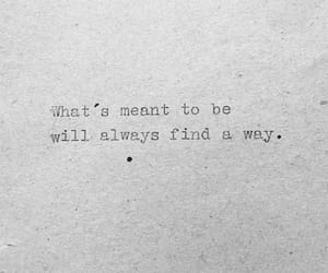meant to be, the way, and find a way image
