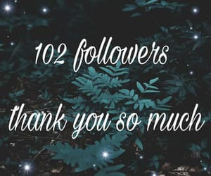 thank you, thanks followers, and 100 followers image