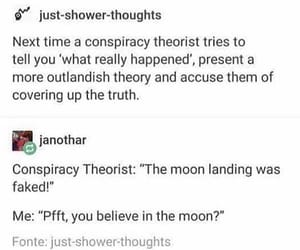 tumblr, conspiracy theorists, and just shower thoughts image