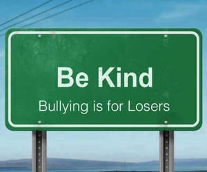 bully, kind, and sign image