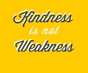 kindness, quotes, and yellow image