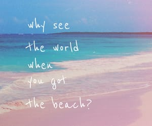 beach, wallpaper, and quotes image