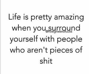 advice, surround yourself, and amazing life image