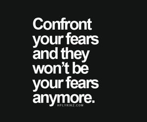 fear, quotes, and strong image