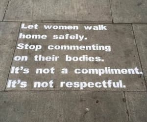 quotes, feminism, and respect image