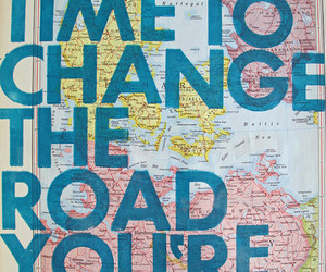 quote, change, and road image