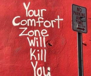 comfort, comfort zone, and quotes image