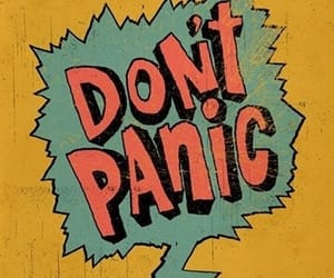 panic, yellow, and don't panic image