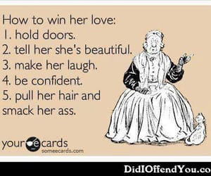 comedy, someecards, and win her love image