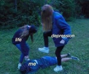meme, depression, and life image