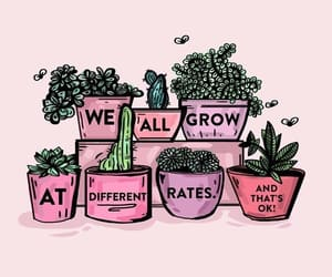 quotes, plants, and grow image