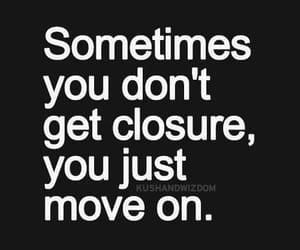 quotes, closure, and moving on image