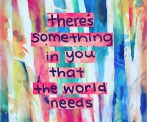 need, the world, and something in you image