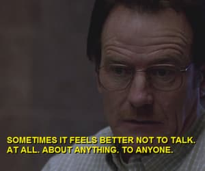 breaking bad, quotes, and sad image