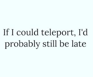 teleport and Late image