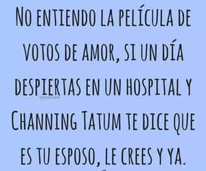 amor, frases, and channing tatum image
