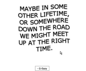 quotes, life, and g-eazy image