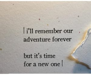 remember, adventure, and friendship image