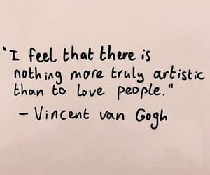quotes, vincent van gogh, and love image