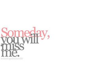 someday, miss me, and text image