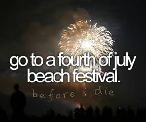 before i die and fourth of july image