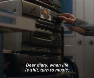 music, quote, and dear dairy image