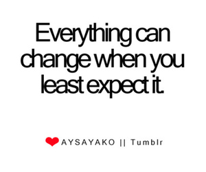 text, change, and least expect image