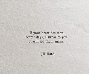 jh hard, better days, and quotes image