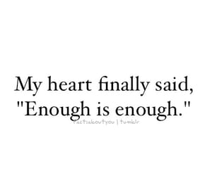 heart, enough, and quotes image