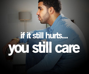 Drake, hurt, and care image