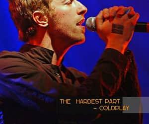 coldplay, Lyrics, and hardest part image